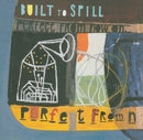 Perfect From Now On/Built To Spill