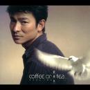 coffee or tea/Andy Lau