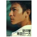 Mei Li De Yi Tian/Andy Lau