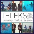 Tommy Tabermann (feat. Super Janne)/Teleks