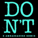 Don't (Xambassadors Remix)/Ed Sheeran