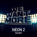 Kaunis/Neon 2