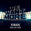 One Last Time/Kwan