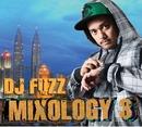 Mixology 3/DJ Fuzz