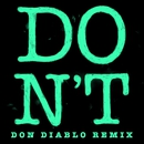 Don't (Don Diablo Remix)/Ed Sheeran