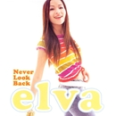Never Look Back/Elva Hsiao