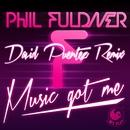 Music Got Me (David Puentez Remix)/Phil Fuldner