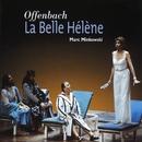 Offenbach - La Belle Hélène/Marc Minkowski/Choeur des Musiciens du Louvre/Les Musiciens du Louvre - Grenoble