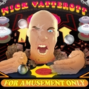 For Amusement Only/Nick Vatterott
