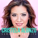 Some Of The Hits/Cristela Alonzo