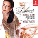 Lakme Dessay Plasson/Natalie Dessay