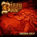Crossover: 2010 EP/Bizzy Bone