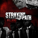 Villains/Stray From The Path