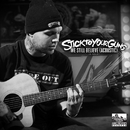 We Still Believe [Acoustic]/Stick To Your Guns