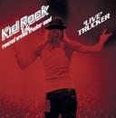 'Live' Trucker/Kid Rock