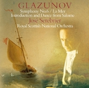 Glazunov : Symphony No.6, La Mer & Incidental Music to Salomé/José Serebrier