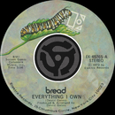 Everything I Own / I Don't Love You (45 Version)/Bread