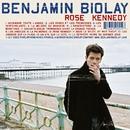 rose kennedy/Benjamin Biolay
