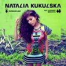 Pioropusz/ Na Koniec Swiata/Natalia Kukulska