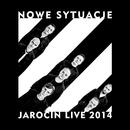 Jarocin Live 2014/Nowe Sytuacje