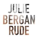 Rude/Julie Bergan