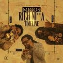 Rich Ni**a Timeline/Migos