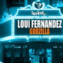 Godzilla/Loui Fernandez