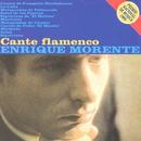 Cante Flamenco/Enrique Morente