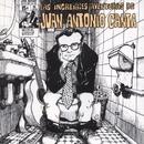 Las Increibles Aventuras De Juan Antonio Canta/Juan Antonio Canta