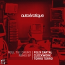 Roll The Drums Remix EP/Autoerotique