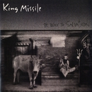 The Way To Salvation/King Missile