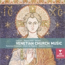 Vienetian Church & Secular Music/Taverner Choir/Taverner Consort/Taverner Players/Andrew Parrott