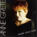 Skibe Uden Sejl/Anne Grete