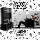 Louder (Remixes)/Jacob Plant