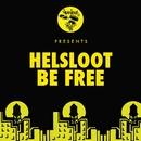 Be Free/Helsloot