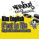 C'est La Vie - Original Maurice Joshua Mix/Kim English