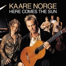 Here Comes The Sun/Kaare Norge