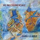 De Instrumentale/Lars Lilholt