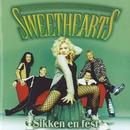 Sikken En Fest/Sweethearts