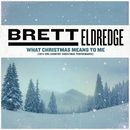 What Christmas Means To Me (2014 CMA Country Christmas Performance)/Brett Eldredge