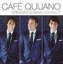Orígenes: El Bolero Vol.3/Cafe Quijano