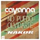 No puedo olvidarte (feat. Nakor) (Single)/Cavanna