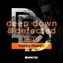 Deep Down & Defected Volume 7: Franky Rizardo/Franky Rizardo
