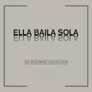 The Platinum Collection: Ella Baila Sola/Ella Baila Sola