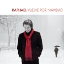 Raphael Vuelve Por Navidad/Raphael