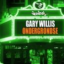Ondergrondse/Gary Willis