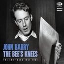 The Bee's Knees (The EMI Years 1957 - 1962)/John Barry