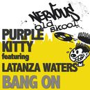 Bang On/Purple Kitty