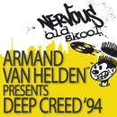 Deep Creed '94/Armand Van Helden presents Deep Creed
