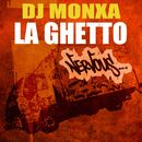 La Ghetto/DJ Monxa